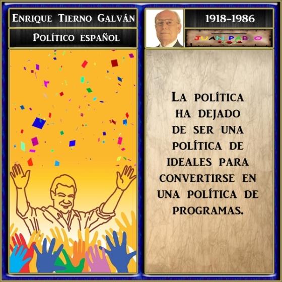 La+política+ha+dejado+de+ser+una+política+de+ideales+para+convertirse+en+una+política+de+programas_