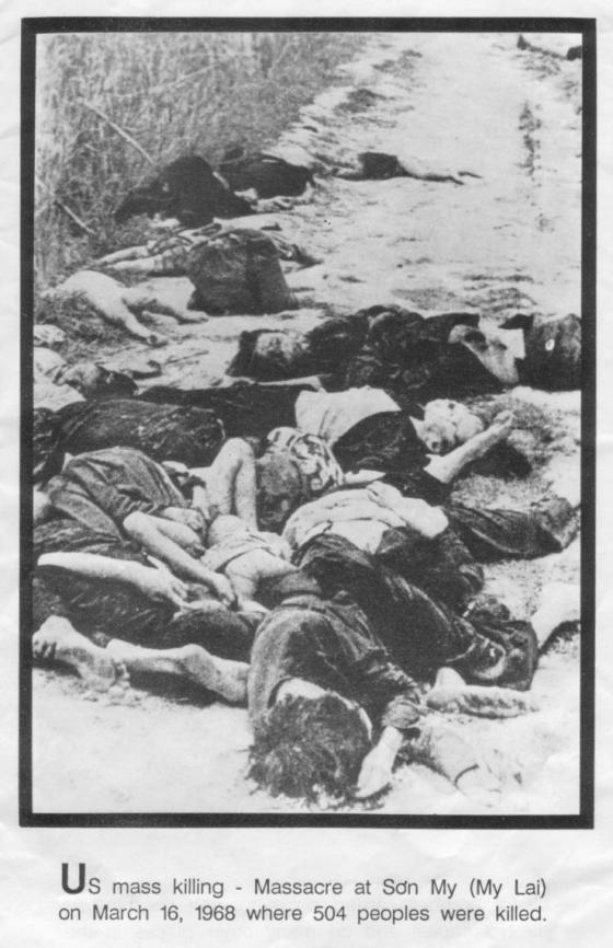 Masacre de My Lai (Vietnam), el 16 de marzo de 1968, donde 504 aldeanos vietnamitas indefensos fueron asesinados por un pelotón de soldados norteamericanos